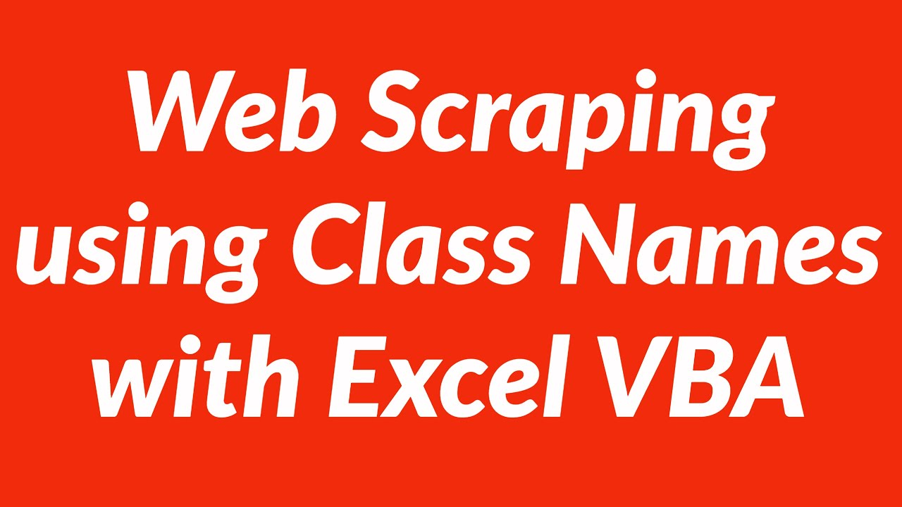 Web Scraping Data using ClassNames with VBA