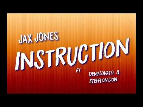 Jax Jones - Instruction Ft Demi Lovato & Stefflon Don