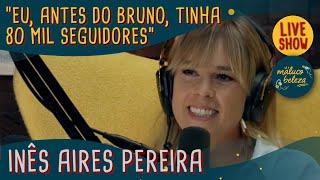 Inês Aires Pereira - Atriz - MALUCO BELEZA LIVESHOW