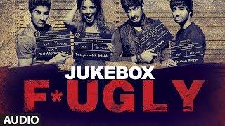 Fugly Full Songs Jukebox   Yo Yo Honey Singh   Akshay Kumar   Salman Khan