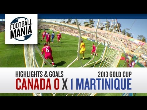 Canada 0 x 1 Martinique - Highlights & Goals - 2013 Gold Cup