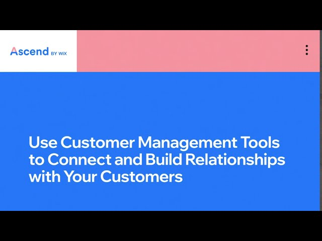 Wix.com | Build Customer Relationships | Complete CRM