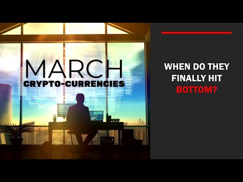 MARCH CryptoCurrencies, WHEN do they Finally BOTTOM❓ (Bo Polny)