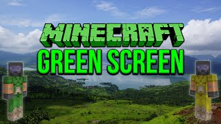 Minecraft: Green Screen Tutorial