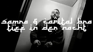 Samra & Capital Bra - Tief In Die Nacht (HQ VIDEO)