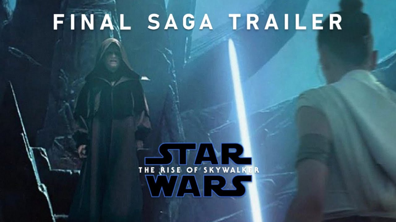 Star Wars The Rise Of Skywalker Generations Saga Trailer Youtube