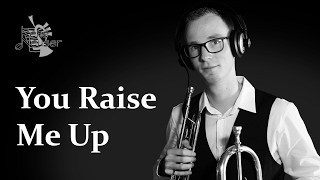 You Raise Me Up - Josh Groban - Trumpet Cover by René Neuser