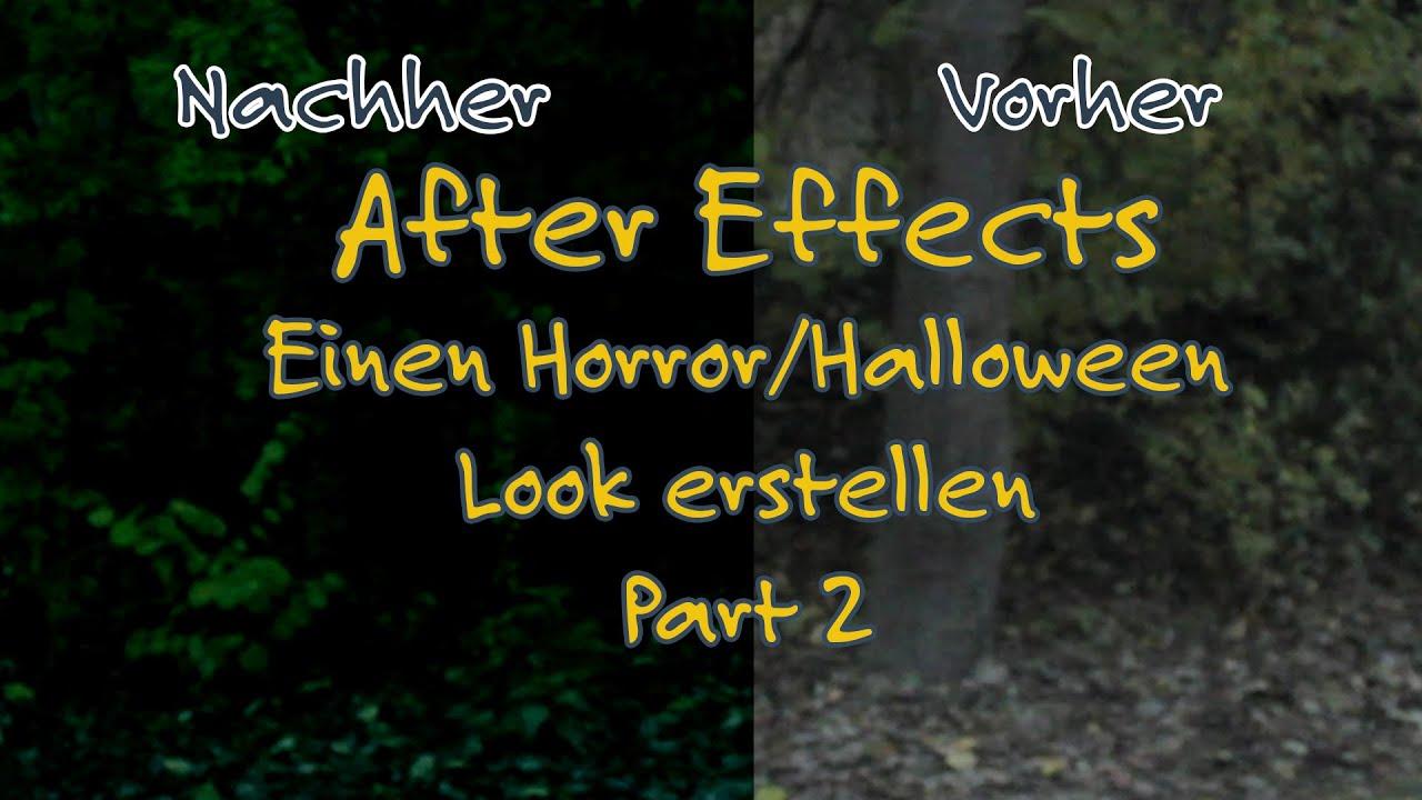 After Effects #14 Einen Horrorlook erstellen Teil 2 [Deutsch   German] [UltraHD   4k]