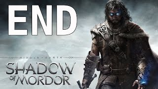 Middle Earth Shadow of Mordor Walkthrough Gameplay Part 38 Ending No Commentary PS4 Xbox One