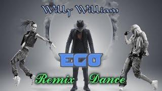 Willy William - Ego. Remix. Dance
