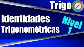 Identidades Trigonométricas - Ejercicios Resueltos - Nivel 1