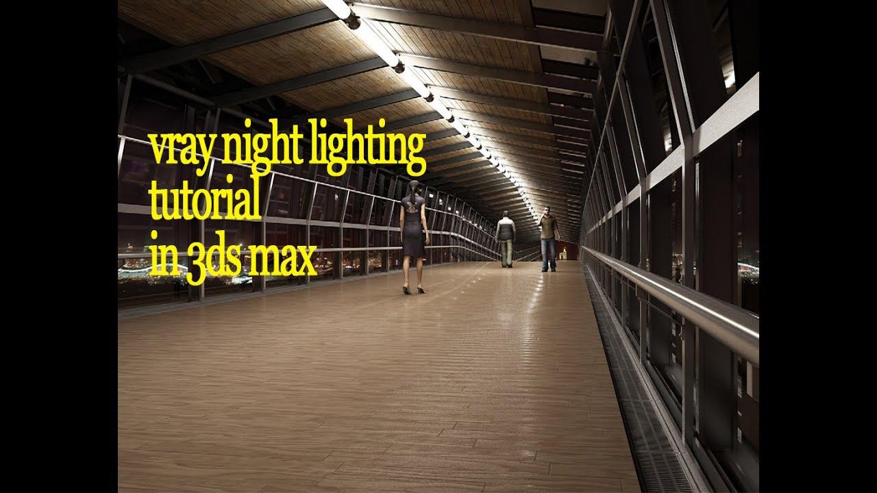 vray exterior lighting tutorial 3ds max rendering night lighting