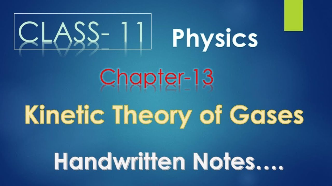 Physics-Class 11: Chapter 13- Kinetic Theory of Gases (Handwritten  Notes)-CBSE SHIKsha