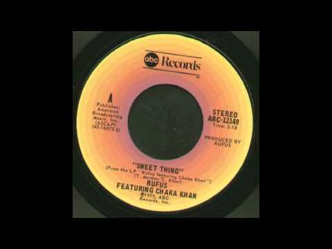 Rufus & Chaka Khan - Sweet Thing