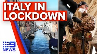 Breaking News: Italy extends coronavirus lockdown nationally | Nine News Australia