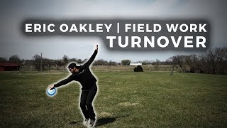 Disc Golf Tips With Eric Oakley | Field Work | Turnovers