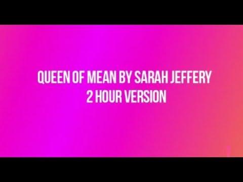 Sarah Jeffery - Queen of Mean 2 hour version