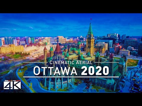 【4K】Drone Footage | Welcome to Canada - OTTAWA 2019 ..:: Cin