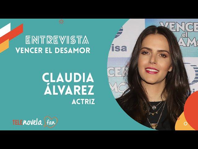 Claudia Álvarez | Entrevista exclusiva con la protagonista de