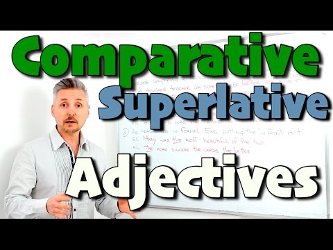 Comparative & Superlative ADJECTIVES (FANTASTIC lesson - MUST WATCH !)