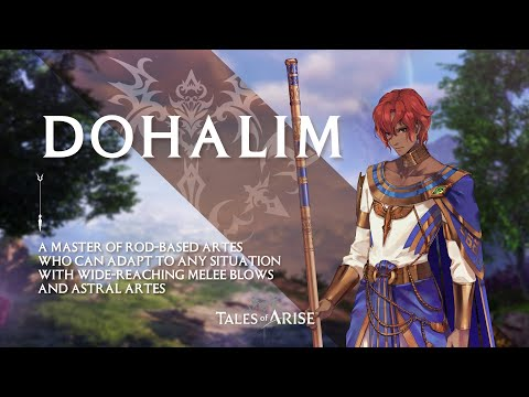 Tales of Arise - Dohalim - Character Introduction