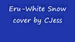 Eru-White Snow cover by CJess