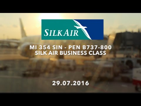Silk Air MI 354 SIN-PEN B737-800 Business Class Flight Report