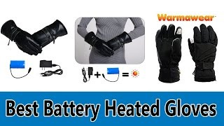 Best Battery Heated Gloves Review 2019