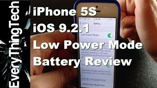 iPhone 5S iOS 9.2.1 Low Power Mode Battery Review!