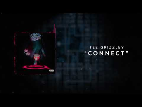 Tee Grizzley - Connect [Official Audio]