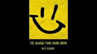 This Is Graeme Park: Radio Show Podcast w/e 01JUN13