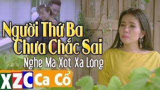 Người Thứ 3 chưa chắc sai Phương Cẩm Ngọc & Hoàng Việt Trang (Phụ diễn) - Tân Cổ Người Thứ Ba