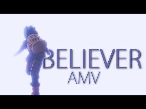 BELIEVER - AMV | Anime mix