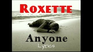 Download Mp3 Roxette Anyone   Song Lyrics   Fan Edits