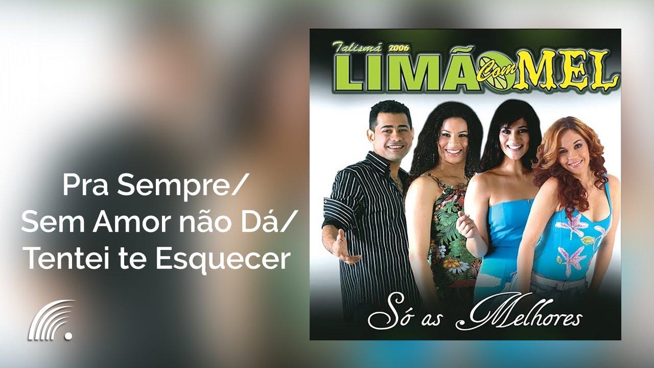 DE MEL COM TE BAIXAR ESQUECER TENTEI MUSICA LIMAO