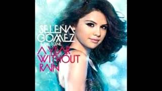 Selena Gomez-A year without rain (Audio Only)