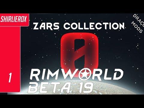Rimworld Modded Beta 19 - Zars Mod  Ep 1 -  Rimworld Zero Resources Mod Series