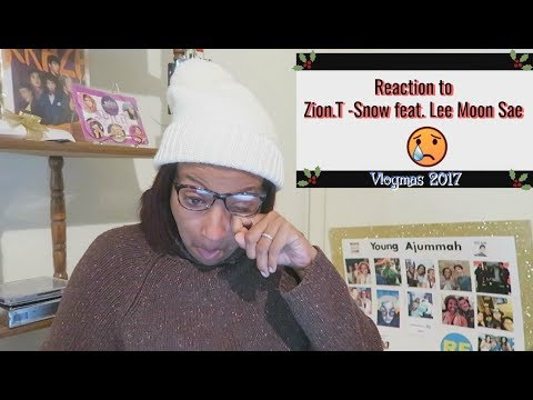 Reaction to Zion.T - Snow (눈) feat. Lee Moon Sae (이문세)