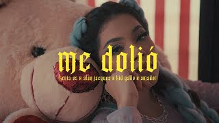 Kenia Os - Me Dolió ft. Alan Jacques, Kid Gallo & Amador