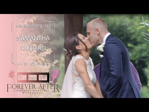 Samantha & Richard - Wedding Highlights 13.08.16
