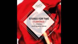 Stereo For Two - Flamenco (Original Mix) [Muzicasa Recordings]