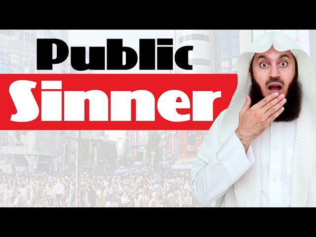 I Sin in Public, So What? - Mufti Menk