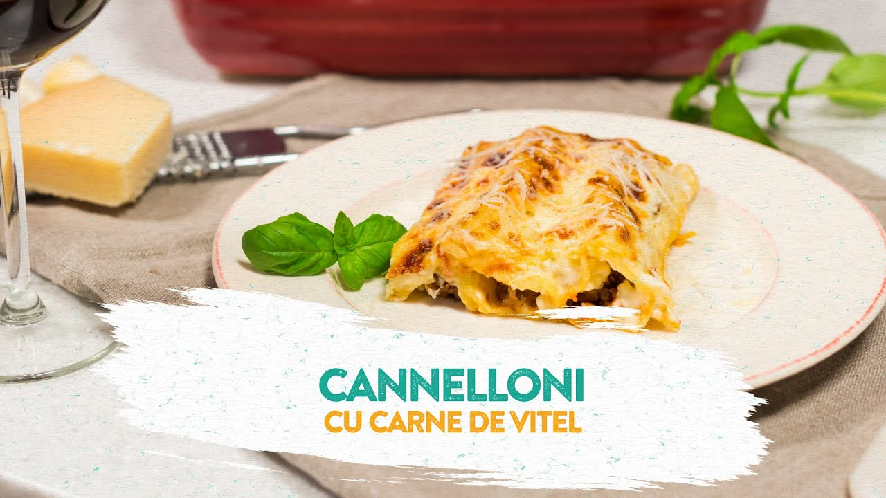 Reteta - Cannelloni cu carne de vitel | Bucataras TV