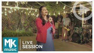 Léa Mendonça - Vai Ter Virada (Live Session)