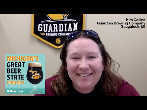 michigan's-great-beer-state-podcast:-s1e3---kim-collins---guardian-brewing-company