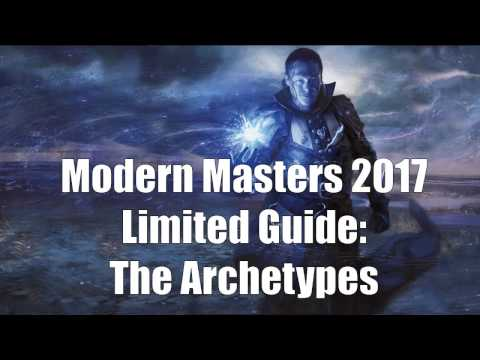 Modern Masters 2017 Draft Guide:  The Archetypes