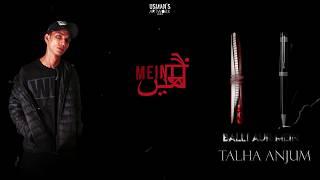 06. Balli Aur Mein - Talha Anjum ( Prod by Jokhay)