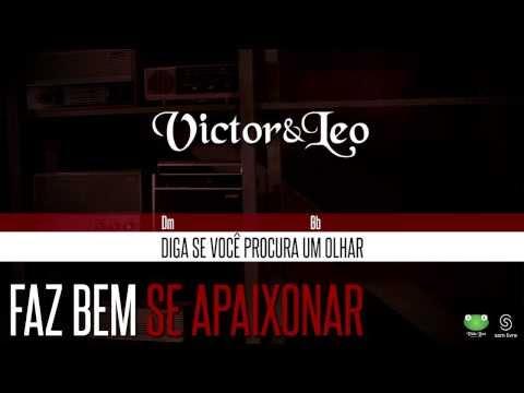 Victor & Leo - Faz Bem Se Apaixonar (Oficial Letra & Cifra)