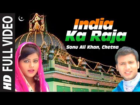 India Ka Raja Islamic Song Full (HD) | Muslim Devotional Video Song | Mannat Ka Dhaaga