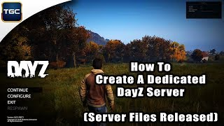 [UPDATED READ DESC] DayZ Standalone | How to make your own Dedicated Server [2018]